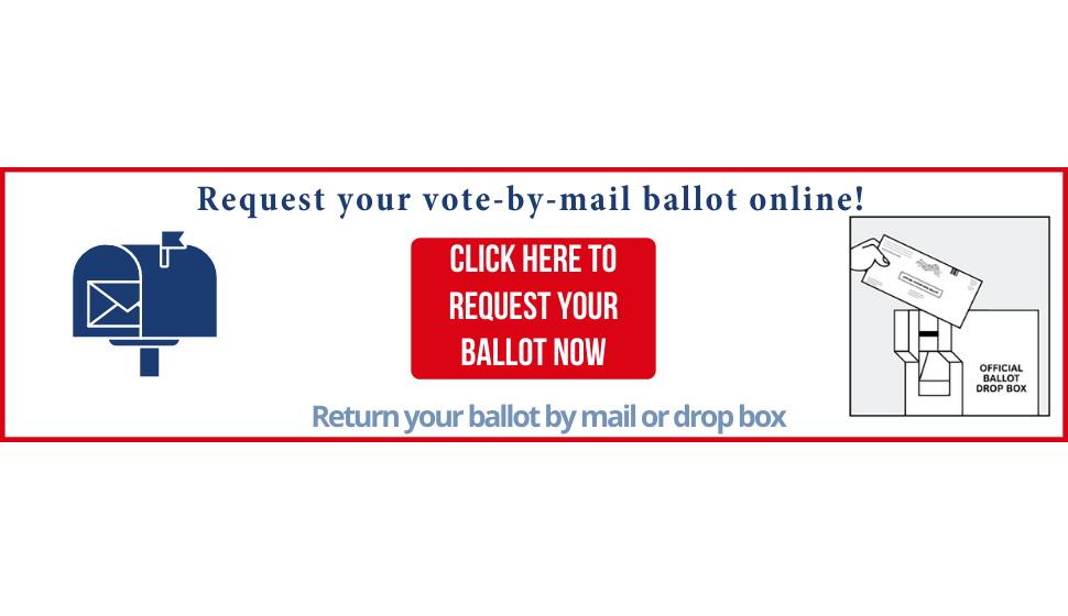 Request your Vote-By-Mail Ballot Online